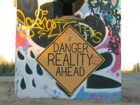 Danger Reality Ahead Sign Leaving Slab City
