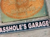 Asshole Garage Sign, Hyder Alaska