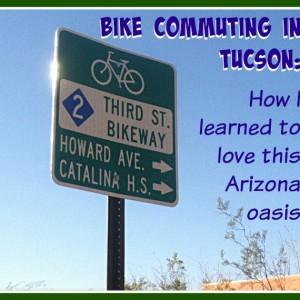 Tucson, Arizona, bike commuting, full-time RVer